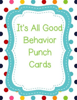 It's All Good Behavior Punch Card