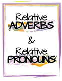 It's All Relative - Pronouns & Adverbs