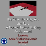 It's All in the Way You Say It. . . A Formal Letter Writing Assignment