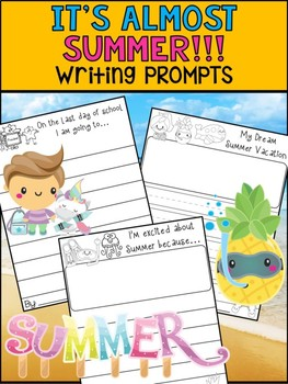 It's Almost Summer - Writing Prompts -  Peppy Pencil : End of School Year