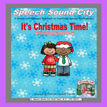 It's Christmas Time! Articulation Symbol Stories by Speech Sound City