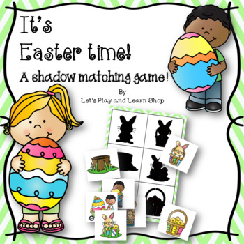 It's Easter time! A Shadow Matching Game! (Preschool)