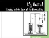It's Electric! Faraday and the Dawn of the Electrical Era