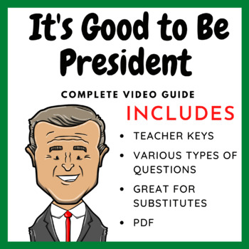 It's Good to Be President (History Channel) - Complete Video Guide
