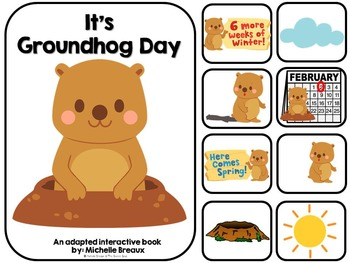 It's Groundhog Day- Adapted Interactive Book {Autism, Early Childhood}