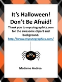 It's Halloween! Don't Be Afraid!