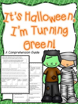 It's Halloween, I'm Turning Green: Comprehension Guide