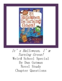 It's Halloween, I'm Turning Green! Weird School Special Chapter Questions