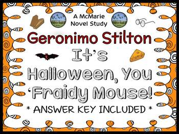It's Halloween, You 'Fraidy Mouse! (Geronimo Stilton) Novel Study/ Comprehension