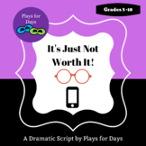 It's Just Not Worth It! - A script by Plays for Days