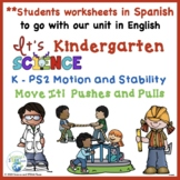 Kindergarten Science Pushes and Pulls Student  Resources I