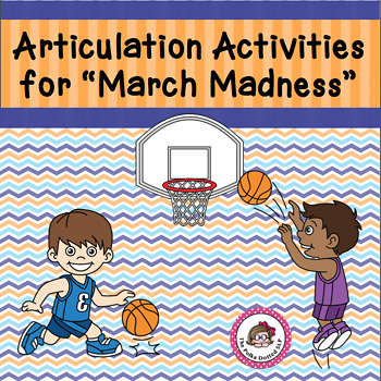 """Articulation Activities for """"March Madness"""""""