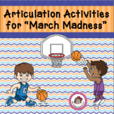 """Speech Articulation Practice for """"March Madness"""""""