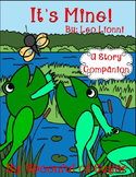 It's Mine! by Leo Lionni (Story Companion)
