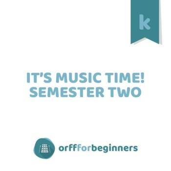 It's Music Time! Semester Two for Kindergarteners