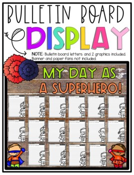 It's My Day as a Superhero!  Narrative Step-Up Paragraph Packet