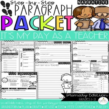 It's My Day as a Teacher! Narrative Step-Up Paragraph Packet