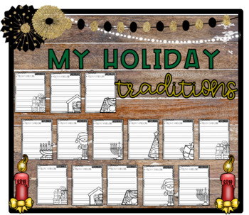 It's My Favorite Holiday Tradition! Opinion Step-Up Paragraph Packet