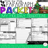 It's My Favorite Holiday Traditions! Opinion Paragraph Packet