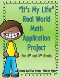 It's My Life Real World Math Application Project for 4th and 5th Grade