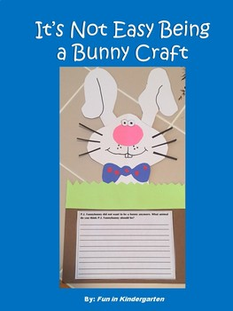 It's Not Easy Being a Bunny Craft