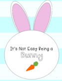 It's Not Easy Being a Bunny- Speech and Language Book Companion