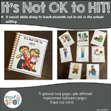 It's Not OK to Hit! A social story for students with Autism.