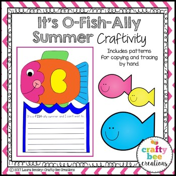 It's O-Fish-Ally Summer End of the Year Craft