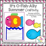 End of the Year Craft (It's O-Fish-Ally Summer)