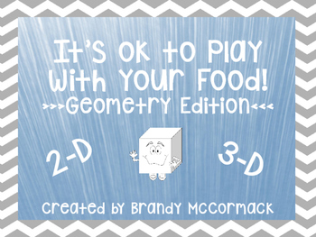 It's OK to Play with Your Food - Geometry Edition