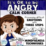 It's OK to be Angry: Calm Corner | Emotions | Mindfulness