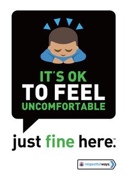 It's Ok To Feel To Feel Uncomfortable
