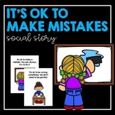 It's Ok to Make Mistakes - Social Story