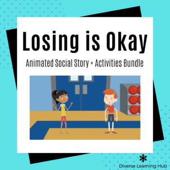 It's Okay Not to Win Animated Social Story + Activity Bundle!