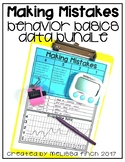 It's Okay To Make Mistakes- Behavior Basics Data Bundle