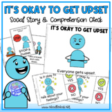 It's Okay to Get Upset - A Social Story for Behavior w/Com
