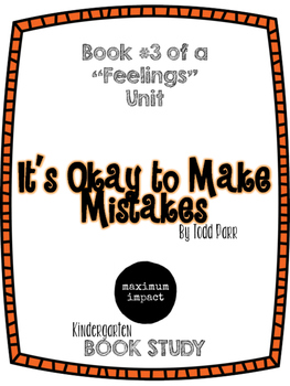 It's Okay to Make Mistakes by Todd Parr Kdg Book Study *Go