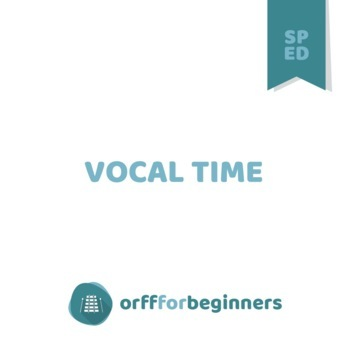 It's Playtime! Lessons for Special Education Music Class: Vocal Time