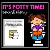 It's Potty Time! - Social Story