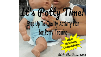 It's Potty Time! Step up to Quality Activity Plan for Potty Training