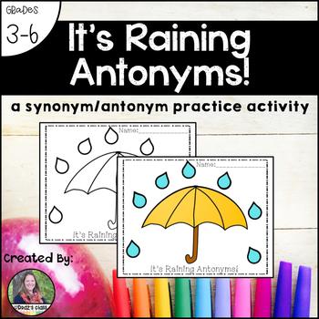 It's Raining Antonyms--a synonym and antonym language activity!