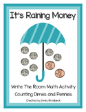 It's Raining Dimes and Pennies