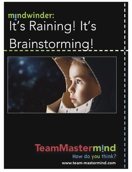 It's Raining! It's Brainstorming! ~ Boost your output for max creativity!
