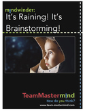 It's Raining! It's Brainstorming! ~ Boost your output for