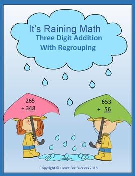 It's Raining Math (Three Digit Addition With Regrouping)