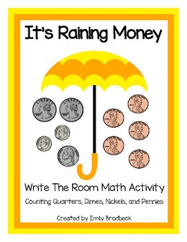 It's Raining Money- Quarters