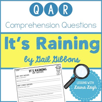 It's Raining by Gail Gibbons QAR Comprehension Questions with QAR Poster