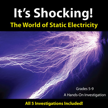 It's Shocking! The World of Static Electricity - All 5 Hands-on Investigations!