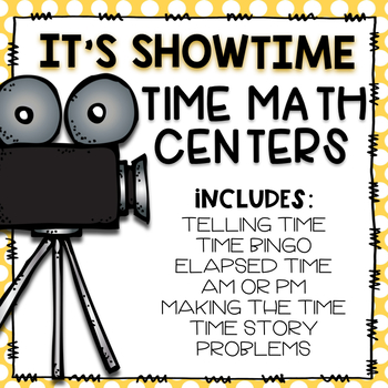 It's Showtime! Time Math Centers