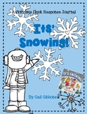 It's Snowing! by Gail Gibbons-A Nonfiction Book Response Journal